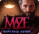 Hra Maze: Nightmare Realm