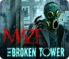 Hra Maze: The Broken Tower