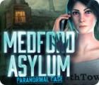 Hra Medford Asylum: Paranormal Case