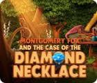 Hra Montgomery Fox and the Case Of The Diamond Necklace