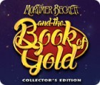 Hra Mortimer Beckett and the Book of Gold Collector's Edition