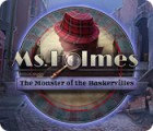 Hra Ms. Holmes: The Monster of the Baskervilles