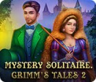 Hra Mystery Solitaire: Grimm's Tales 2