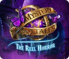 Hra Mystery Tales: The Reel Horror