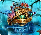 Hra Mystery Tales: Til Death