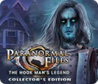 Hra Paranormal Files: The Hook Man's Legend Collector's Edition