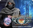 Hra Paranormal Files: Trials of Worth Collector's Edition