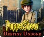 Hra PuppetShow: Destiny Undone