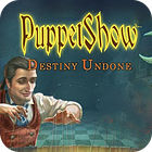 Hra PuppetShow: Destiny Undone Collector's Edition