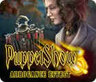 Hra PuppetShow: Arrogance Effect