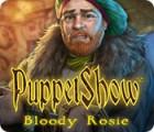 Hra PuppetShow: Bloody Rosie