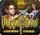 Hra PuppetShow: Lightning Strikes