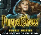 Hra PuppetShow: Poetic Justice Collector's Edition