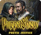 Hra PuppetShow: Poetic Justice