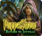 Hra Puppetshow: Return to Joyville