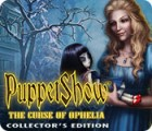 Hra PuppetShow: The Curse of Ophelia Collector's Edition