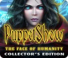 Hra PuppetShow: The Face of Humanity Collector's Edition