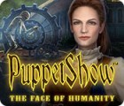 Hra PuppetShow: The Face of Humanity