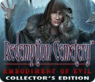 Hra Redemption Cemetery: Embodiment of Evil Collector's Edition
