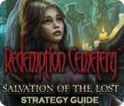 Hra Redemption Cemetery: Salvation of the Lost Strategy Guide