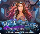 Hra Reflections of Life: Slipping Hope Collector's Edition