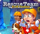 Hra Rescue Team: Evil Genius