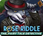 Hra Rose Riddle: The Fairy Tale Detective