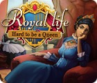 Hra Royal Life: Hard to be a Queen