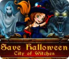 Hra Save Halloween: City of Witches