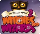 Hra Secrets of Magic 2: Witches and Wizards