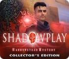 Hra Shadowplay: Harrowstead Mystery Collector's Edition