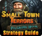 Hra Small Town Terrors: Pilgrim's Hook Strategy Guide
