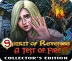Hra Spirit of Revenge: A Test of Fire Collector's Edition
