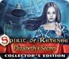 Hra Spirit of Revenge: Elizabeth's Secret Collector's Edition
