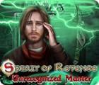Hra Spirit of Revenge: Unrecognized Master