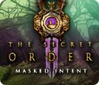 Hra The Secret Order: Masked Intent
