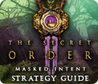 Hra The Secret Order: Masked Intent Strategy Guide