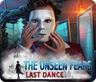 Hra The Unseen Fears: Last Dance