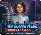 Hra The Unseen Fears: Ominous Talent Collector's Edition