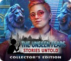 Hra The Unseen Fears: Stories Untold Collector's Edition