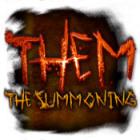 Hra Them: The Summoning