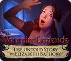 Hra Vampire Legends: The Untold Story of Elizabeth Bathory