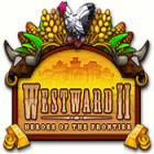 Hra Westward II: Heroes of the Frontier