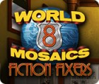 Hra World Mosaics 8: Fiction Fixers
